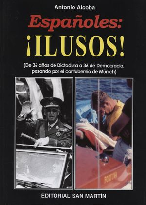 ESPAÑOLES: ¡ILUSOS!