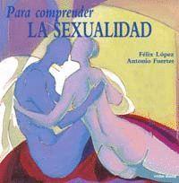 PARA COMPRENDER LA SEXUALIDAD