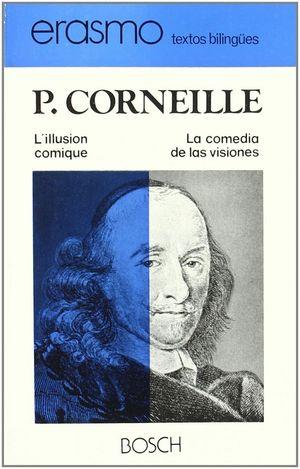 L'ILLUSION COMIQUE / LA COMEDIA DE LAS VISIONES