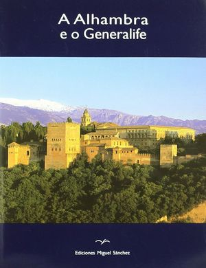 ALHAMBRA E O GENERALIFE (PORTUGUES)