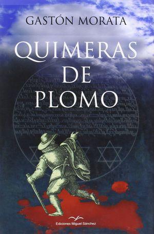 QUIMERAS DE PLOMO