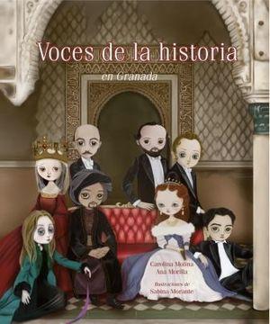 VOCES DE LA HISTORIA. EN GRANADA