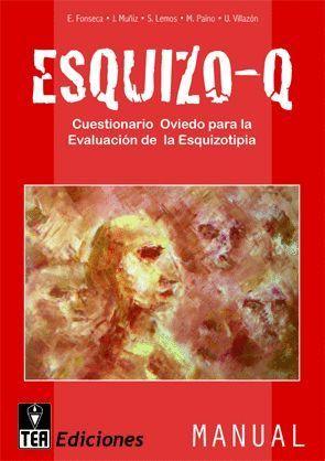 ESQUIZO-Q, CUESTIONARIO OVIEDO PARA LA EVALUACIÓN DE LA ESQUIZOTIPIA