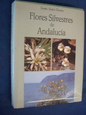 FLORES SILVESTRES DE ANDALUCIA (T)