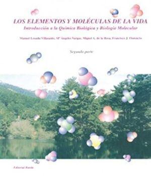 LOS ELEMENTOS Y MOLECULAS DE LA VIDA (SEGUNDA PARTE)