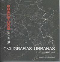 ALBUM DE BOCETHOS CALIGRAFIAS URBANAS