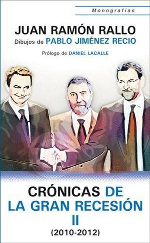 CRÓNICAS DE LA GRAN RECESIÓN, 2010-2011