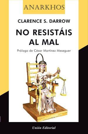 NO RESISTÁIS AL MAL