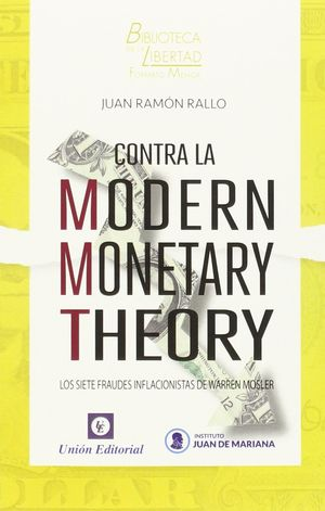 CONTRA LA MODERN MONETARY THEORY.