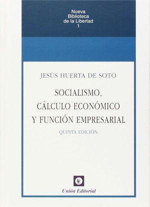 SOCIALISMO CALCULO ECONOMICO Y FUNCION EMPRESARIAL