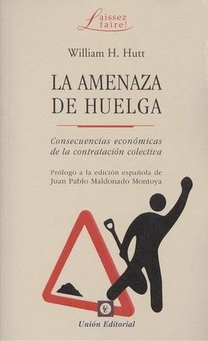 LA AMENAZA DE HUELGA
