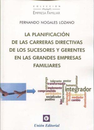 PLANIFICACION DE LAS CARRERAS DIRECTIVAS DE LOS SUCESORES Y