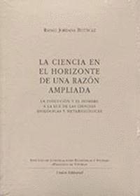 LA CIENCIA EN EL HORIZONTE DE UNA RAZON AMPLIADA