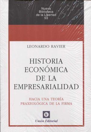 HISTORIA ECONÓMICA DE LA EMPRESARIALIDAD