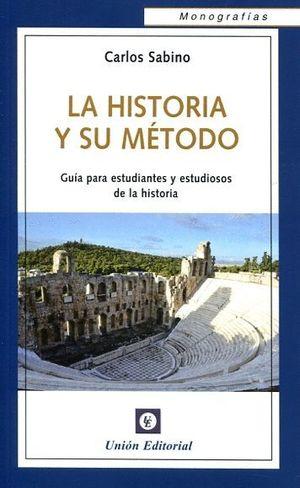 LA HISTORIA Y SU MÉTODO