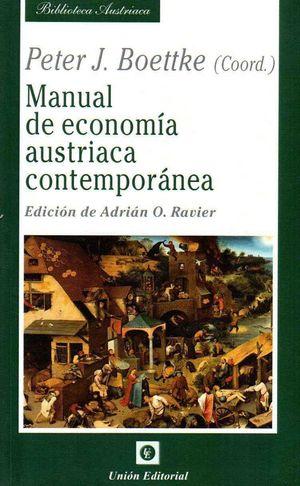 MANUAL DE ECONOMÍA AUSTRIACA CONTEMPORÁNEA