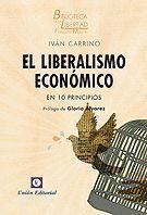 LIBERALISMO ECONOMICO EN 10 PRINCIPIOS