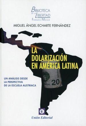 DOLARIZACIÓN EN AMÉRICA LATINA. UN ANÁLISIS DESDE