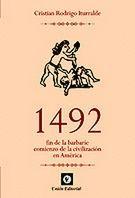 1492 FIN DE LA BARBARIE COMIENZO DE LA CIVILIZACION EN AMERICA