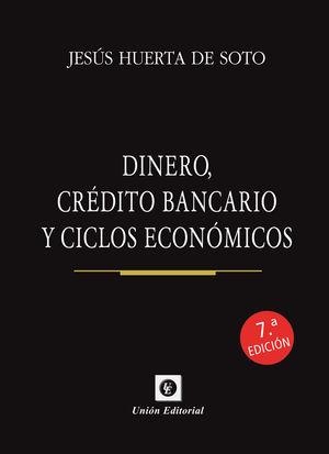 DINERO CREDITO BANCARIO Y CICLOS ECONOMICOS 7'ED (CARTONE)