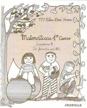CUADERNO MATEMATICAS 1º EP Nº8