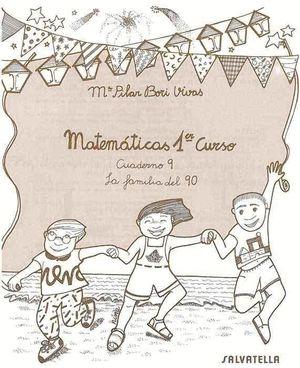CUADERNO MATEMATICAS 1º EP Nº9