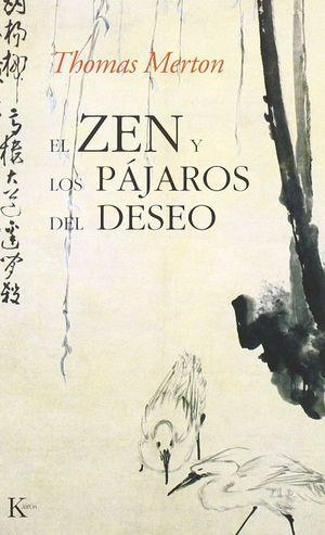 EL ZEN Y LOS PÁJAROS DEL DESEO
