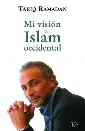 MI VISIÓN DEL ISLAM OCCIDENTAL