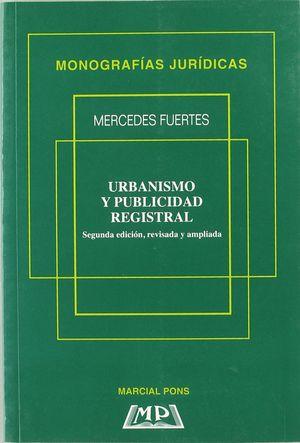 URBANISMO Y PUBLICIDAD DE REGISTRAL