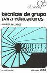 TECNICAS DE GRUPO PARA EDUCADORES