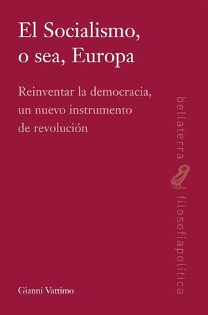EL SOCIALISMO, O SEA, EUROPA