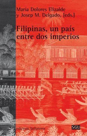 FILIPINAS, UN PAÍS ENTRE DOS IMPERIOS
