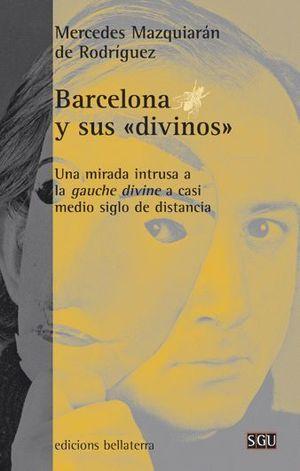 BARCELONA Y SUS DIVINOS