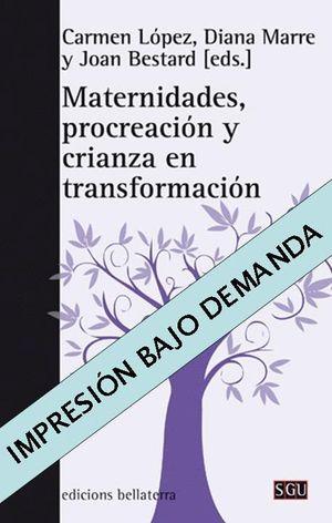 MATERNIDADES, PROCREACION Y CRIANZA EN TRANSFORMACION