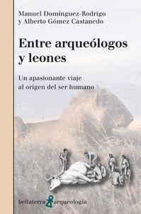 ENTRE ARQUEOLOGOS Y LEONES