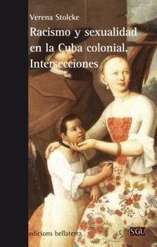 RACISMO Y SEXUALIDAD EN LA CUBA