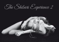 THE SHIBARI EXPERIENCE 2