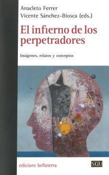 INFIERNO DE LOS PERPETRADORES,EL