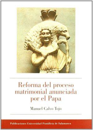 REFORMA DEL PROCESO MATRIMONIAL ANUNCIADA POR EL PAPA