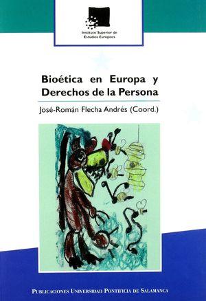 BIOETICA EN EUROPA Y DERECHOS DE LA PERSONA