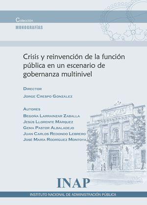 CRISIS Y REINVENCION DE LA FUNCION PUBLICA EN UN ESCENARIO DE GOB