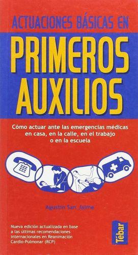 ACTUACIONES BASICAS EN PRIMEROS AUXILIOS.
