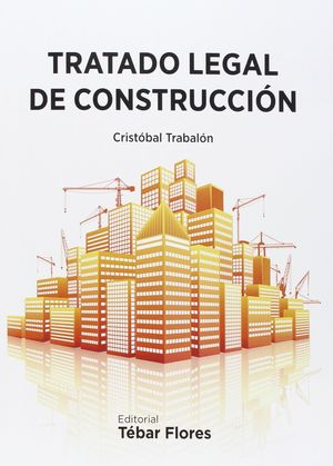 TRATADO LEGAL DE CONSTRUCCION