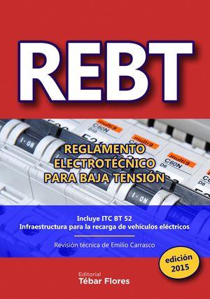 REBTT: REGLAMENTO ELECTROTECNICO PARA BAJA TENSION