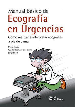 MANUAL BASICO DE ECOGRAFIAS EN URGENCIAS.