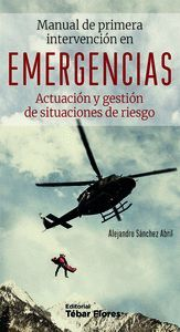 MANUAL DE PRIMERA INTERVENCIÓN EN EMERGENCIAS
