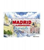 MADRID Y ALREDEDORES EN ACUARELA