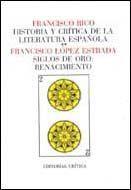 HISTORIA Y CRITICA DE LA LITERATURA ESPAÑOLA, TOMO 2