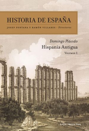 HISTORIA DE ESPAÑA VOL. 1 HISPANIA ANTIGUA
