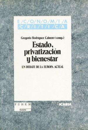 ESTADO, PRIVATIZACION Y BIENESTAR